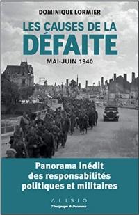 Les causes de la défaite : Mai-juin 1940