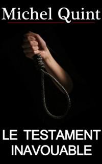 Le Testament inavouable