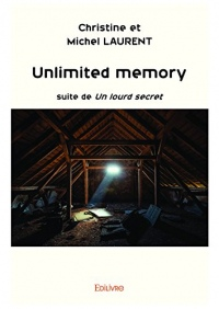 Unlimited memory: Suite de Un lourd secret