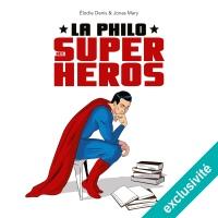 La philo des super-héros