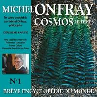 Cosmos : Le temps: Brève encyclopédie du monde 1.2