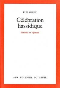Célébration hassidique - Portraits et légendes  width=