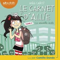 La Nouvelle École: Le Carnet d'Allie 2