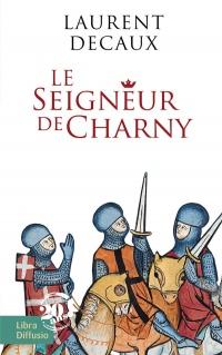 Le Seigneur de Charny  width=