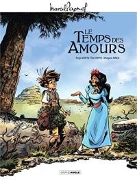 Marcel Pagnol en BD - Le temps des amours