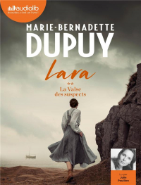 Lara, Tome 2 - La Valse des suspects: Livre audio 2 CD MP3