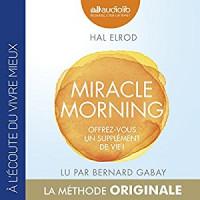 Miracle Morning : Offrez-vous un supplément de vie !  width=