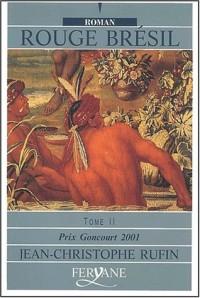 rouge brésil. tome 2  width=