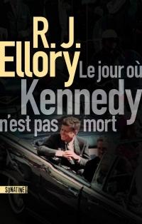 Le Jour où Kennedy n'est pas mort  width=