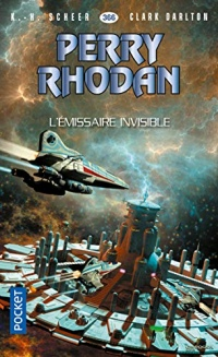 Perry Rhodan n°366 : L'émissaire invisible  width=