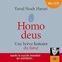 Homo deus: Une brève histoire du futur  width=