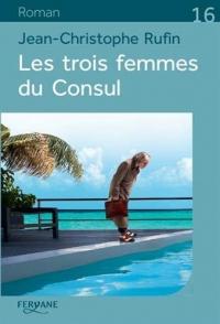 Les trois femmes du Consul  width=