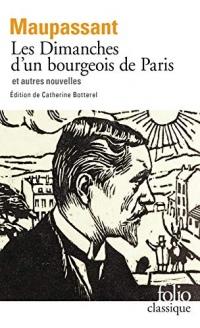 Les Dimanches d'un bourgeois de Paris et autres nouvelles  width=