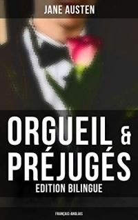 Orgueil & Préjugés (Edition bilingue: français-anglais)