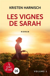 Les vignes de Sarah : Pack en 2 volumes  width=