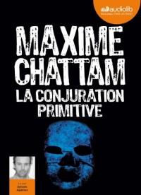 La Conjuration primitive: Livre audio 2 CD MP3