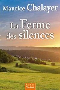 La Ferme des silences (roman)  width=