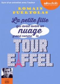 La petite fille qui avait avalé un nuage grand comme la tour Eiffel: Livre audio 1 CD MP3 - Suivi d'un entretien avec l'auteur  width=