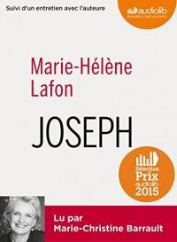 Joseph: Livre audio 1 CD MP3 - Suivi d'un entretien et d'un extrait lu par l'auteure  width=
