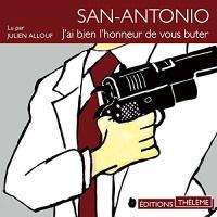 J'ai bien l'honneur de vous buter: San-Antonio 14  width=