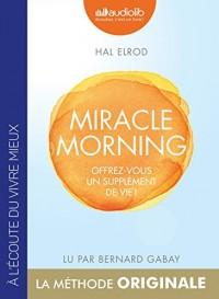 Miracle Morning - Offrez vous un supplément de vie !  width=