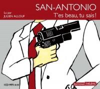 San-Antonio: t'es beau, tu sais!  width=