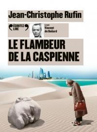 Le Flambeur de la Caspienne  width=