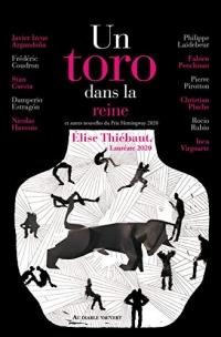 Un toro dans la reine: et autres nouvelles du Prix Hemingway