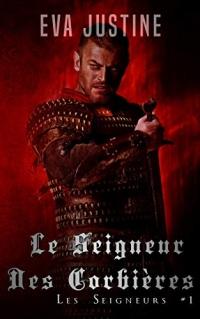 Le seigneur des Corbières: Les Seigneurs #1  width=