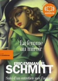 La Femme au miroir: Livre audio 2CD MP3 - Suivi d'un entretien avec l'auteur  width=