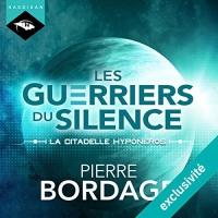 La citadelle Hyponéros: Les Guerriers du silence 3  width=