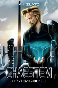 Chaestem : Les Origines - Livre 1: Une trilogie de hard SF sur fond d'enquête policière (Le Cycle des Espaces - Une saga de Hard Science Fiction Française)