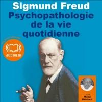 Psychopathologie de la vie quotidienne  width=
