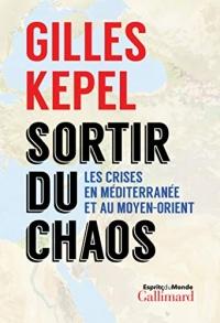Sortir du chaos. Les crises en Méditerranée et au Moyen-Orient  width=