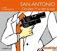 San-Antonio: circulez! y a rien à voir  width=
