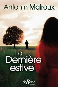 La Dernière estive (roman)  width=