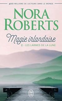 Magie irlandaise (Tome 2) - Les larmes de la lune