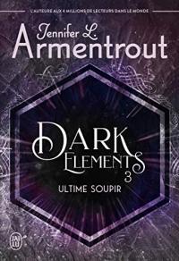 Dark Elements (Tome 3)  width=
