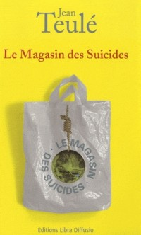 Le Magasin des Suicides  width=