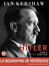 Hitler - tome 2 1938-1945