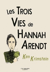 Les Trois Vies de Hannah Arendt