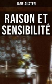 Raison et Sensibilité: Edition illustrée