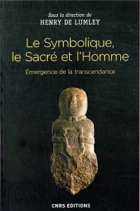 Le Symbolique, le Sacré et l'Homme. Emergence de la transcendance