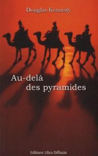 Au-delà des pyramides