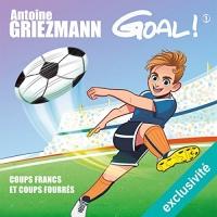 Coups francs et coups fourrés: Goal ! 1  width=