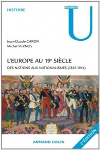 L'Europe au 19e siècle : Des nations aux nationalismes (1815-1914) (Collection U)  width=