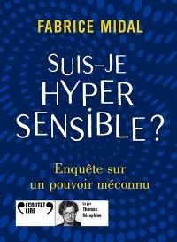 Suis-je hypersensible?  width=