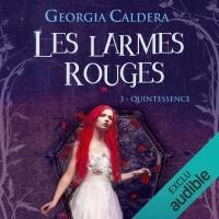 Quintessence: Les Larmes Rouges 3