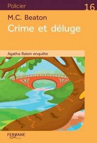 Agatha Raisin enquête, Tome 12 : Crime et deluge  width=