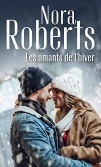 Les amants de l'hiver (Nora Roberts)